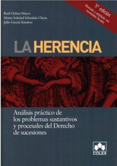 Followusmedia.es La Herencia. Analisis Practico De Los Problemas Sustantivos Y Pro Cesales Del Derecho De Sucesiones (5ª Ed.) Image