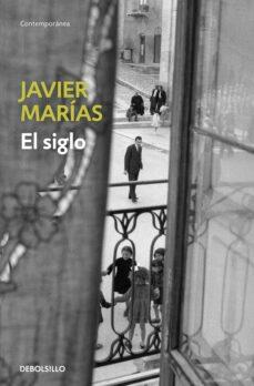 Ebooks gratis en j2ee para descargar EL SIGLO 9788483462225 (Literatura española)