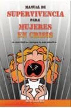 Javiercoterillo.es Manual De Supervivencia Para Mujeres En Crisis: Lo Mas Fácil Es S Iempre Lo Mas Efectivo Image