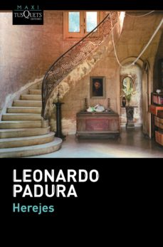 Descargar ebooks gratuitos para kindle uk HEREJES de LEONARDO PADURA  en español 9788483839225