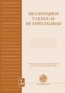 Valentifaineros20015.es Diccionarios Y Lenguas De Especialidad (V Seminario De Lexicograf Ia Hispanica; Jaen, 21 Al 23 De Noviembre De 2001) Image