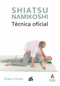 shiatsu namikoshi: tecnica oficial-shigeru onoda-9788484455325