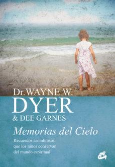 memorias del cielo wayne dyer pdf gratis