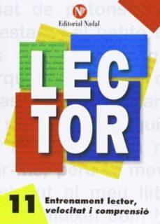 entrenament lector, velocitat i comprensió nº 11 lletra d´imprent a c.m.-9788486545925