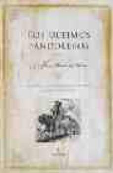 los ultimos bandoleros: una historia del bandolerismo (contiene l as memorias del bandolero juan caballero)-jose maria de mena-9788488586025