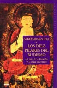 Iguanabus.es Los Diez Pilares Del Budismo: La Base De La Filosofia Y De La Eti Ca Orientales Image
