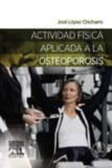 Descargar ipod libros ACTIVIDAD FISICA APLICADA A LA OSTEOPOROSIS