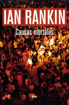 causas mortales (serie john rebus 6)-ian rankin-9788490565025