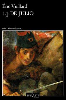 Descarga gratuita de libros j2me. 14 DE JULIO DJVU MOBI iBook de ERIC VUILLARD 9788490666425 en español