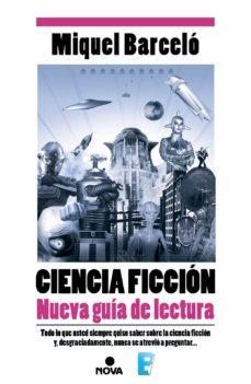 ciencia ficción. nueva guía de lectura (ebook)-miquel barcelo garcia-9788490691625