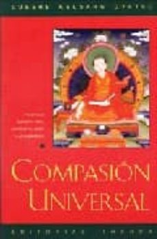 Padella.mx Compasion Universal: Comentario Al Adiestramiento De La Mente En Siete Puntos, Del Bodhisatva Chekhaua Image