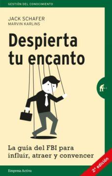 Inciertagloria.es Despierta Tu Encanto La Guia Del Fbi Para Influir, Atraer Y Convencer Image