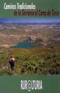 Chapultepecuno.mx Caminos Tradicionales De La Serrania Al Camp De Turia Image