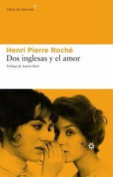 Foro de descarga de ebook italiano DOS INGLESAS Y EL AMOR 9788493431525