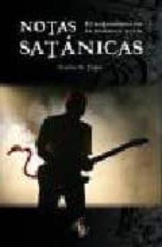 Descargar NOTAS SATANICAS: EL SATANISMO EN LA MUSICA ROCK gratis pdf - leer online
