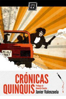 cronicas quinquis-javier valenzuela gimeno-9788494124525
