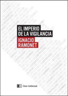 el imperio de la vigilancia-ignacio ramonet-9788494433825