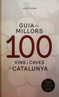 Inmaswan.es Guia Dels 100 Millors Vins I Caves De Catalunya (Catalan, Castellano, Ingles) Image