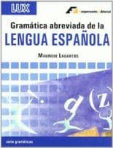Libro de texto para descargar gratis GRAMATICA ABREVIADA DE LA LENGUA ESPAÑOLA