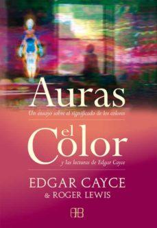 Permacultivo.es Auras: Un Ensayo Sobre El Significado De Los Colores / El Color: Y Las Lecturas De Edgar Cayce Image