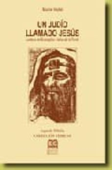 Carreracentenariometro.es Un Judio Llamado Jesus: Lecturas Del Evangelio A La Luz De La Tor Ah (4ª Ed.) Image