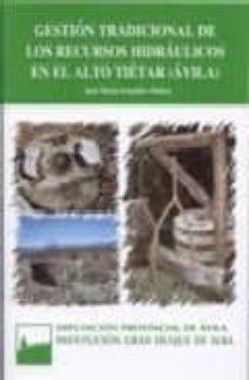 Descargar GESTION TRADICIONAL DE LOS RECURSOS HIDRAULICOS EN EL ALTO TIETAR gratis pdf - leer online