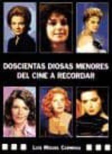 doscientas diosas menores del cine a recordar-luis miguel carmona-9788496613225