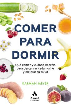 Libros descargables gratis para nook color. COMER PARA DORMIR RTF 9788497355025