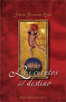 los cuentos del destino-jimena fernandez pinto-9788497775625