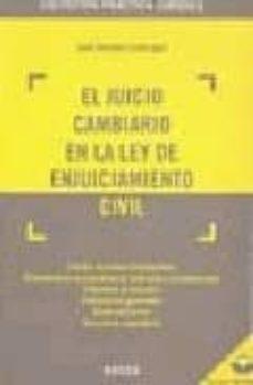 Curiouscongress.es El Juicio Cambiario En La Ley De Enjuiciamiento Civil (Incluye Cd Rom) Image