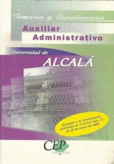 Titantitan.mx Auxiliar Administrativo Universidad De Alcala: Temario Y Cuestion Ario: Ajustado A La Convocatoria Publicada En El Boe Num 17, De 20 De Enero De 2005 Image