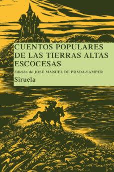 Descargar pdf libro CUENTOS POPULARES  DE LAS TIERRAS ALTAS ESCOCESAS (Spanish Edition) 9788498412925
