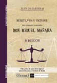 Elmonolitodigital.es Don Miguel Mañara: Muerte, Vida Y Virtudes Image