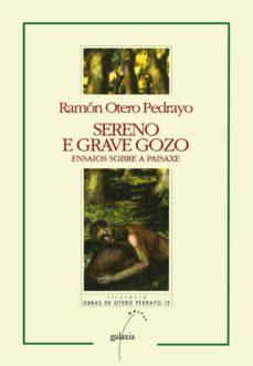 sereno e grave gozo (ebook)-ramón otero pedrayo-9788498659825