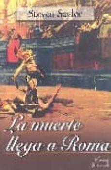 LA MUERTE LLEGA A ROMA | STEVEN SAYLOR | Comprar libro 9789500258425