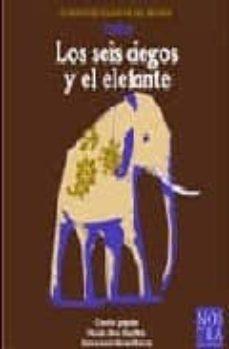 Permacultivo.es India: Los Seis Ciegos Y El Elefante (Cuentos Clasicos Del Mundo) Image