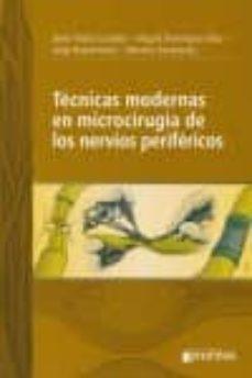 Descargas de libros electrónicos gratis para libros electrónicos TECNICAS MODERNAS EN MICROCIRUGIA DE LOS NERVIOS PERIFERICOS  de J. ROBLA