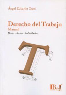 Chapultepecuno.mx Derecho Del Trabajo: Manual De Las Relaciones Individuales Image