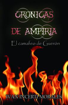 crónicas de ampiria: el camafeo de guerón (ebook)-cdlap00009125