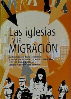 LAS IGLESIAS Y LA MIGRACIÓN - VARIOS | Adahalicante.org