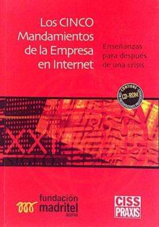 LOS CINCO MANDAMIENTOS DE LA EMPRESA EN INTERNET - VVAA | Triangledh.org