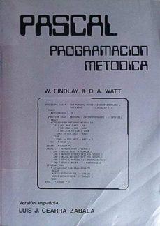 PROGRAMACIÓN METÓDICA - W. FINDLAY Y D. A. WATT  