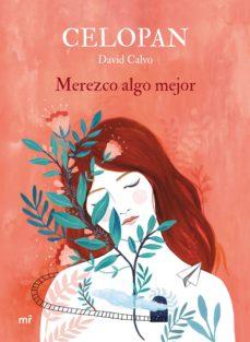 Audiolibros en inglés para descargar. MEREZCO ALGO MEJOR (EJEMPLAR FIRMADO POR EL AUTOR) en español de CELOPAN