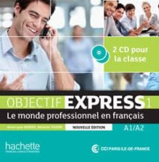 Libros de texto en línea para descargar OBJECTIF EXPRESS 1 NE : CD AUDIO CLASSE (Literatura española)