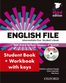 Descargas de libros electrónicos completos gratis ENGLISH FILE INTERMEDIATE PLUS: STUDENT S BOOK WORK BOOK WITH KEY PACK (3RD EDITION) 9780194558235 de  PDB (Spanish Edition)