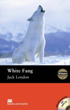 Descarga gratuita de audiolibros en alemán MACMILLAN READERS ELEMENTARY: WHITE FANG PACK (Spanish Edition)