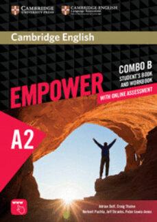 Leer libros en línea gratis sin descargar libros completos CAMBRIDGE ENGLISH EMPOWER ELEMENTARY COMBO B (SPLIT EDITION) (STUDENT S BOOK B & WORKBOOK B WITH ONLINE ASSESSMENT & PRACTICE) en español