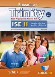 Los mejores audiolibros descargan gratis PREPARING FOR TRINITY ISE II (B2) EXAM PREPARATION & PRACTICE TESTS SELF-STUDY EDITION in Spanish 9781781643235 de