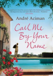 call me by your name-andre aciman-9781843546535