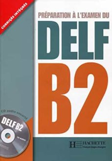 Descargar libro en formato de texto. DELF B2 + CD in Spanish
